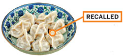 JAPAN, 2008: Japan recalled Chinese dumplings tainted with the organophosphate insecticide methamidophos.